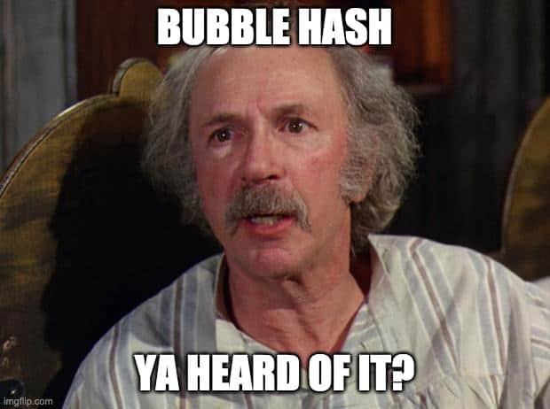 bubble hash meme